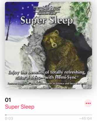 Super Sleep ヘミシンクCDを聴く